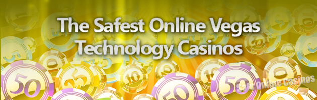 The-Safest-Online-Vegas-Technology-Casinos